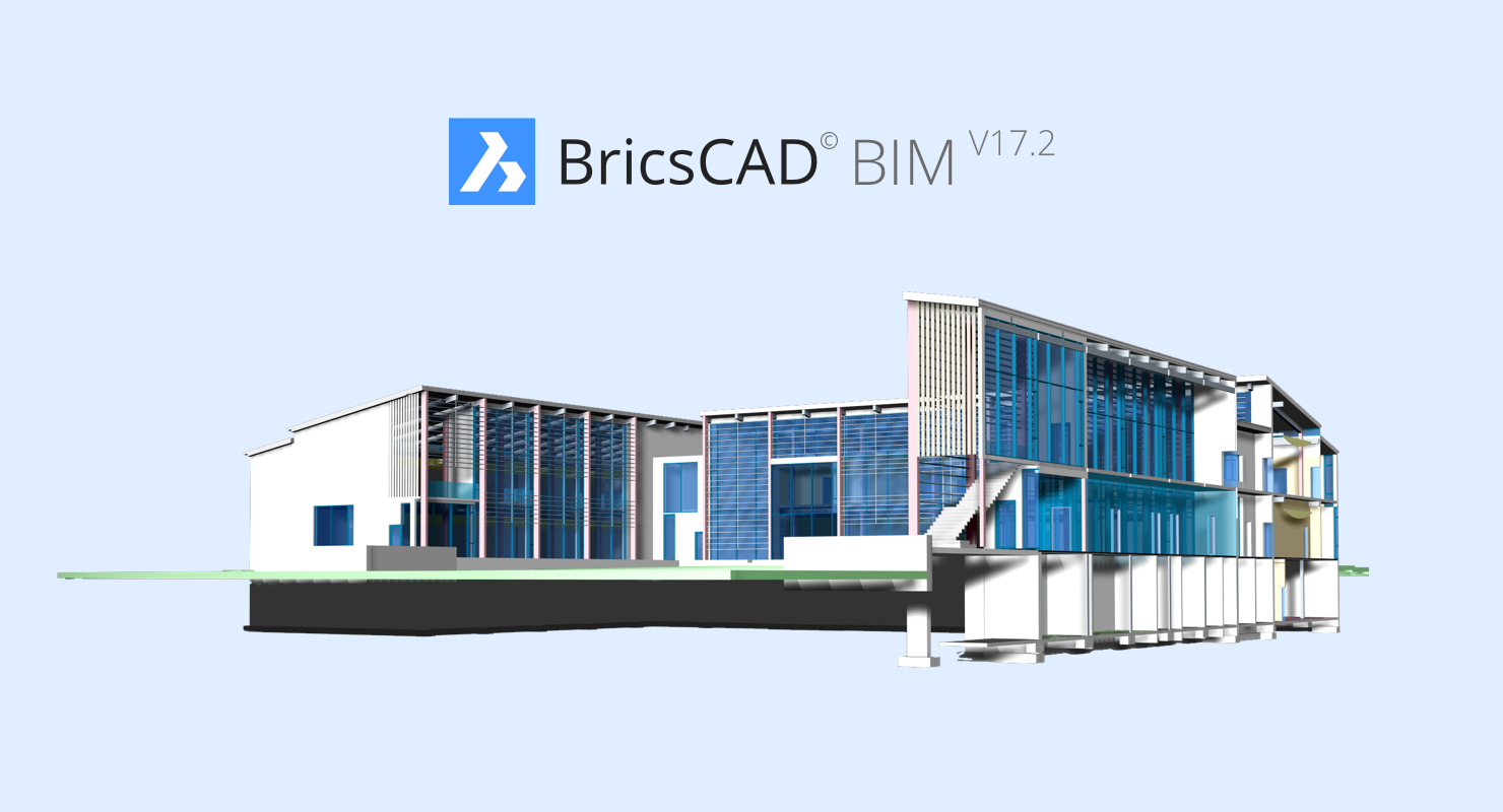 BricsCAD BIM V17.2 is Now Available!