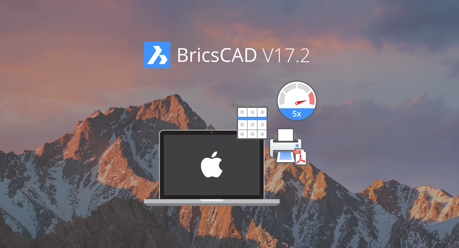 BricsCAD V17.2 Release for Mac OS X
