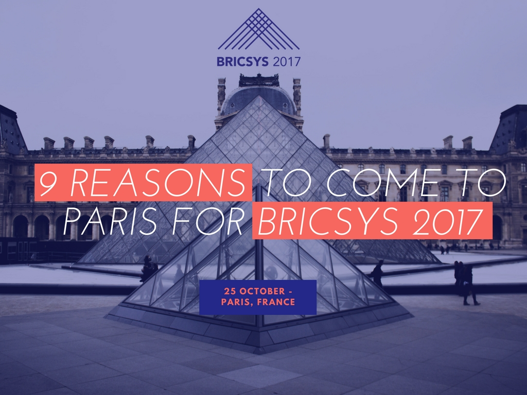 9 Reasons to Come to Paris for Bricsys 2017