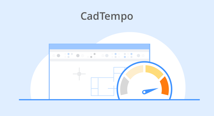 CadTempo and BricsCAD Performance – Part 2