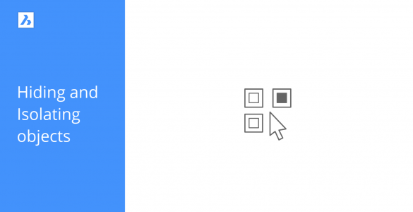 Hiding and isolation objects icon tutorial of BricsCAD Shape