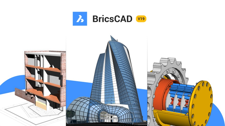 BricsCAD V19 Is Here!
