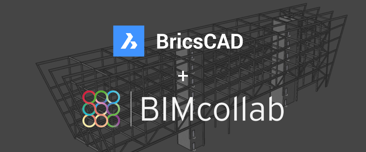 BricsCAD® BIM supports the BIMcollab issue management ecosystem