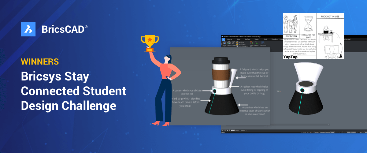 Winners Announced! – Bricsys Stay Connected Student Design Challenge 2021